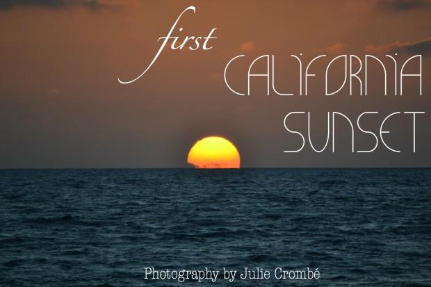 First Cali Sunset